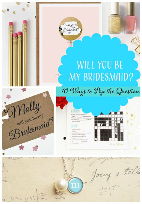 how to ask to be my 10 ways to ask will you be my bridesmaid bridalpulse