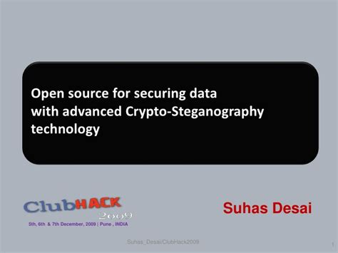 suhas desai clubhack09 open source data security 0 2