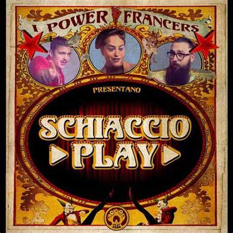 play the testo power francers schiaccio play testo e ufficiale
