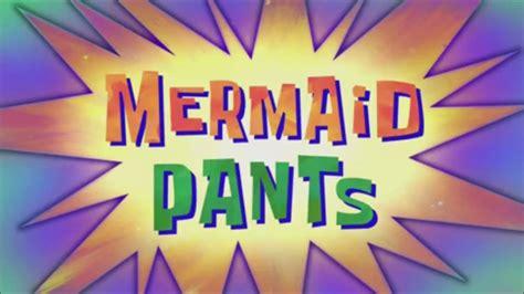 bob the boat that rocked spongebob squarepants mermaid pants music only youtube