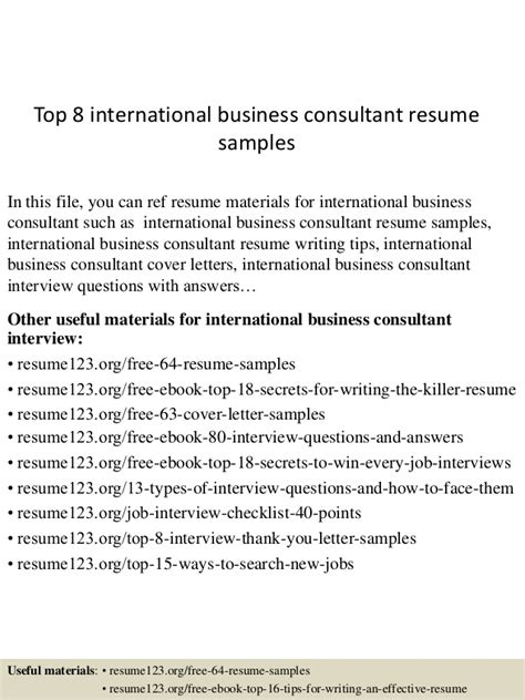 Business Consultant Resume Exle by Top 8 International Business Consultant Resume Sles