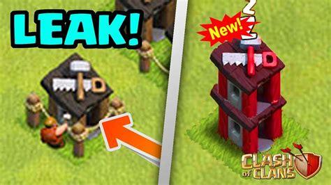 builders update upgrade builder huts new august 2017 update leak clash