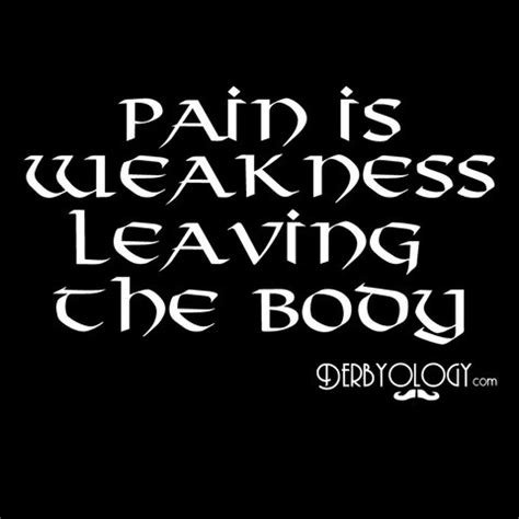 pain is weakness leaving the body tattoo is weakness leaving the workout motivation