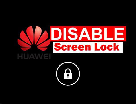 pattern lock disabled by administrator how to disable screen lock on huawei devices ministry of