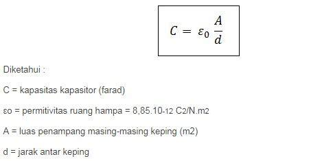 kapasitor keping sejajar 3 rumus kapasitor dan contoh soal kapasitor lengkap rumus rumus