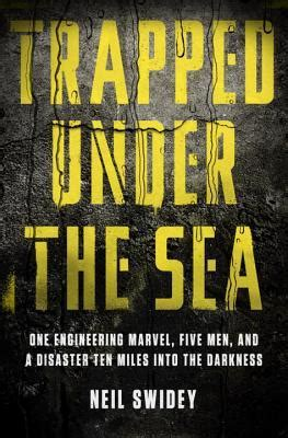the darkness beneath books trapped the sea one engineering marvel five