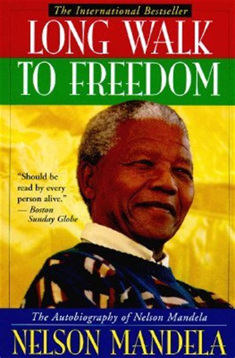 autobiography nelson mandela long walk freedom welcome to class with ms looney