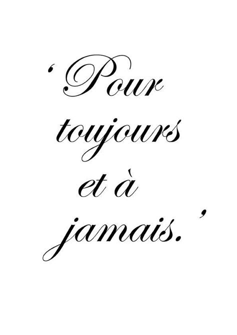 french tattoo quotes and meaning forever and always quot quotes quot pinterest the o jays