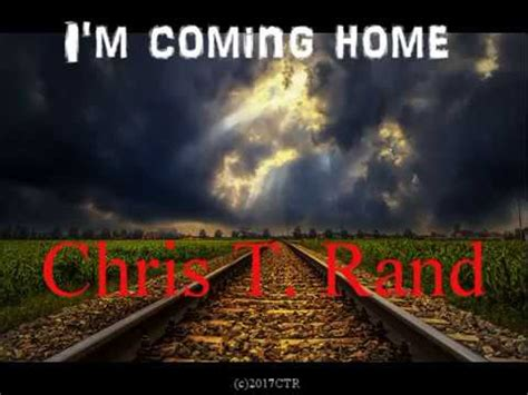 i m coming home chris t rand