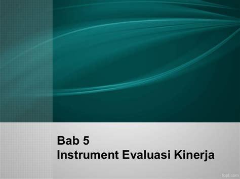 instrumen evaluasi kinerja