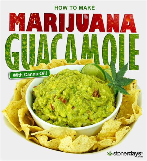 how to make guacamole with marijuana by stonerdays com
