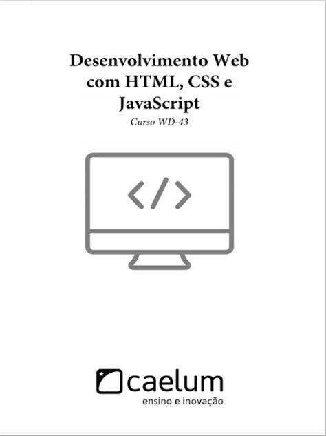 Desenvolvimento Web - HTML, CSS e JavaScript PDF, ePUB
