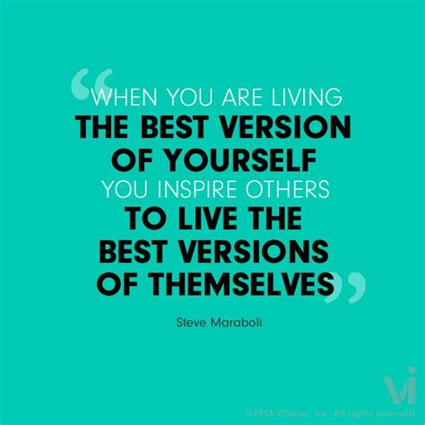 motivation be the best version of yourself books quot when you are living the best version of yourself you