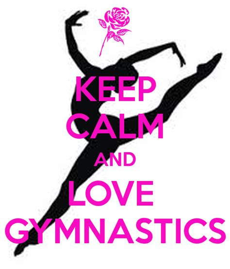 imagenes de keep calm and love gymnastics keep calm and love gymnastics poster ajpass80 keep