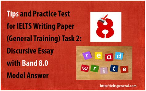 Ielts Essay Writing Tips General by Tips Practice Test Band 8 0 Essay For Ielts General