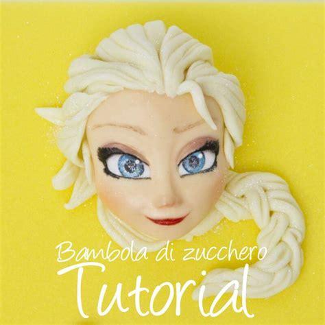 tutorial cara menggambar elsa frozen tutorial elsa di frozen in pasta di zucchero