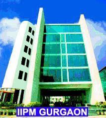 Bba Mba Integrated Course Iipm by Iipm Info B School Iipm Admission Process Iipm Gurgaon New