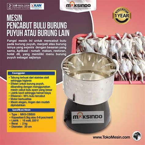 Harga Mesin Pencabut Bulu Ayam Di Makassar jual mesin pencabut bulu burung puyuh merpati di