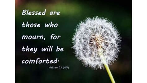 scriptures to comfort those who mourn bible verses for grief condolence
