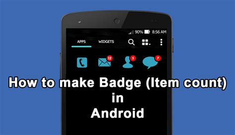 how to make android how to make badge item count to any android application uandblog