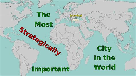 on the map why why istanbul is the most strategically important city in the world youtube