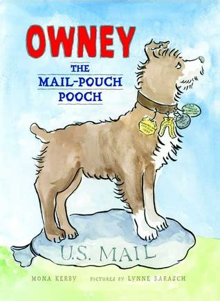 Poetry Science 1 Pouch owney the mail pouch pooch by mona kerby reviews