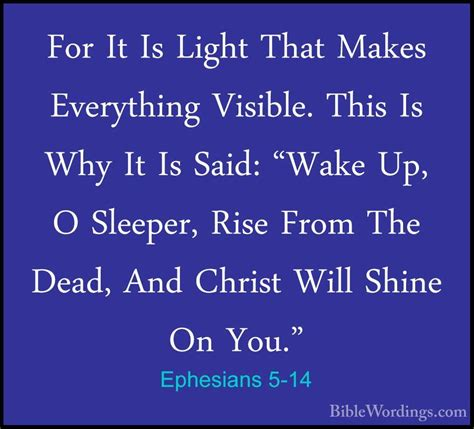 Up O Sleeper Scripture by Ephesians 5 14 For It Is Light That Makes Everything