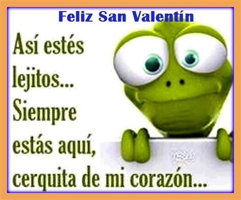 imagenes de san valentin amor a distancia frases de amor para el 14 de febrero con imagenes