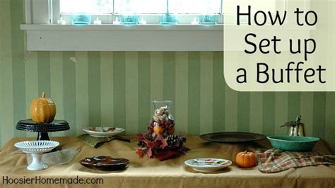 how to set up a buffet table for a wedding thanksgiving countdown day 4 setting up a buffet hoosier