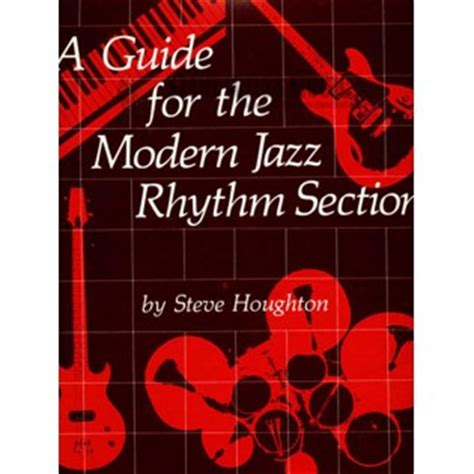 jazz rhythm section houghton guide for the modern jazz rhythm section drum