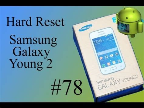 reset samsung young 2 how to hard reset samsung young 2 sm g130hn 81 kikoblog
