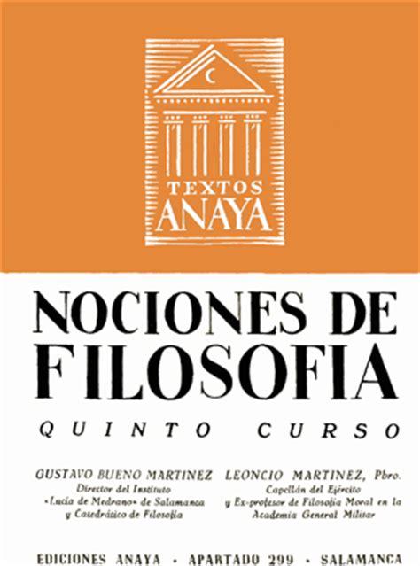 libro lecciones sobre la filosofia gustavo bueno leoncio mart 237 nez nociones de filosof 237 a anaya salamanca 1955