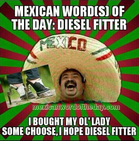 Spanish Word Of The Day Meme - mexican word of the day comedy pinterest mexican