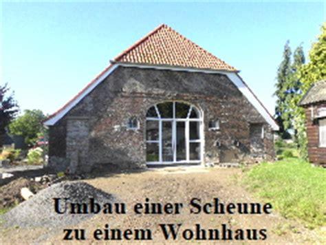Scheune Zu Wohnhaus Umbauen by Moderniseren Umbauen