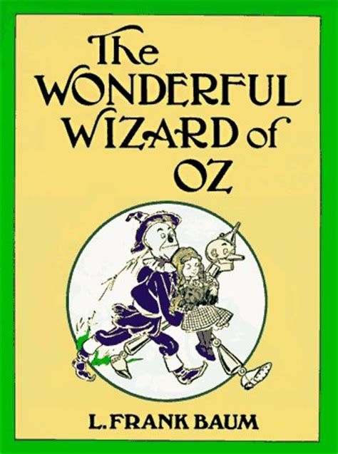 the wonderful wizard of oz books best novels of all time novel