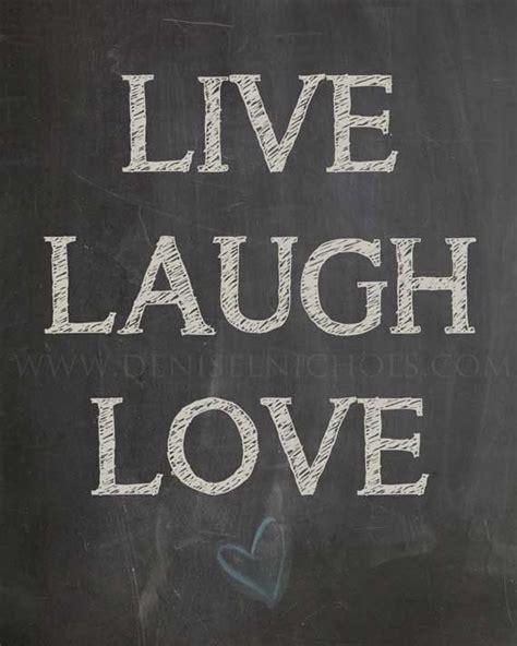 live laugh love art 1000 images about quotes captions on pinterest live