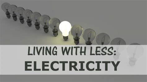 living with less living with less electricity