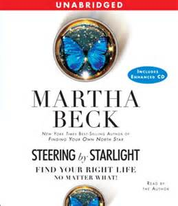 Steering By Starlight 1 steering by starlight audiobook by martha beck official