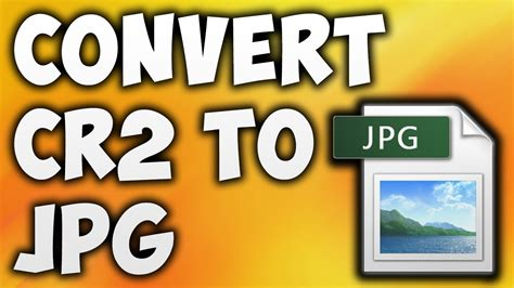 converter cr2 to jpg how to convert cr2 to jpg online best cr2 to jpg