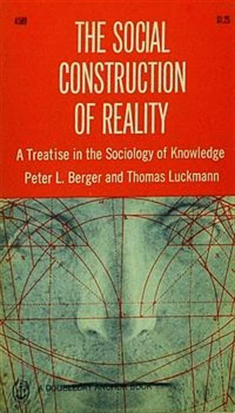 Reality Of Social Construction faith and reason the social construction