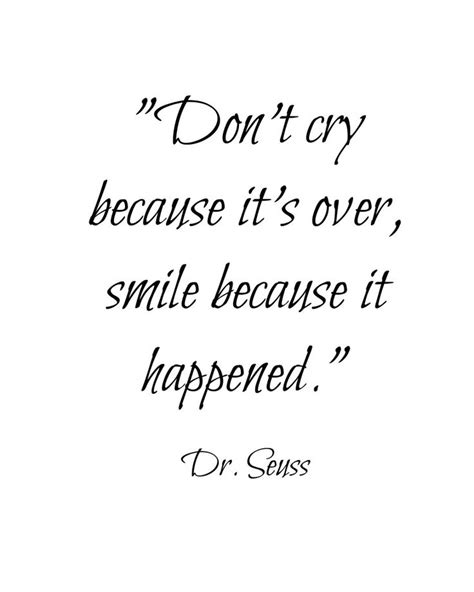 Dr Seuss Don T Cry Quotes quotes dr seuss dont cry