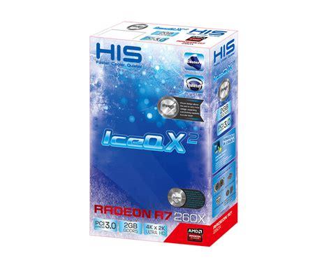 Vga His R7 260x 2gb Iceq 128bit His R7 260x Ipower Iceq X 178 2gb Gddr5 Pci E Dldvi D Dldvi I