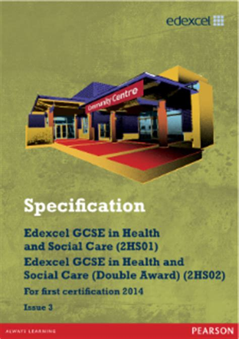 Mba In Health Services Management Ug Educational Qualification by Edexcel Gcse Health And Social Care 2009 Pearson