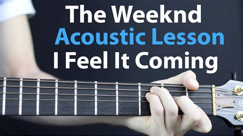 guitar tutorial vire weekend i feel it coming the weekend acoustic guitar lesson