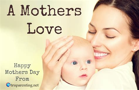 Mother S | a mother s love tru parentingtru parenting
