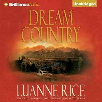 Wyoming Dreams A Novel listen to country a novel by luanne rice at