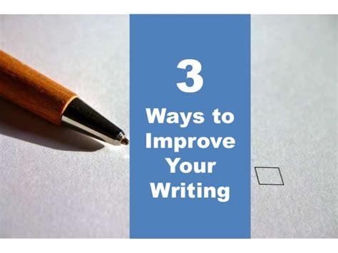 3 ways to improve your