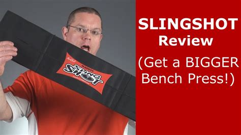get better at bench press slingshot review get a bigger better bench press youtube