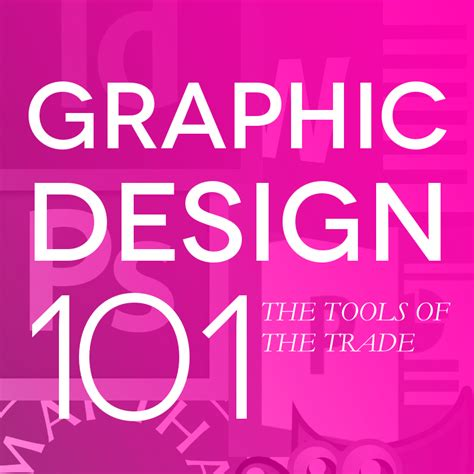 graphic design 101 understanding layout graphic design 101 the tools of the trade