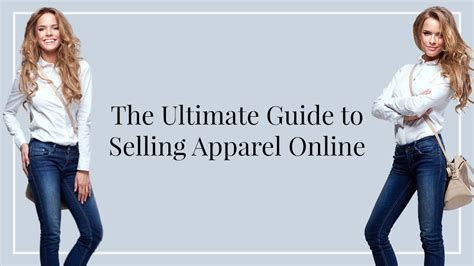 design clothes and sell them online the ultimate guide to selling clothes apparel online